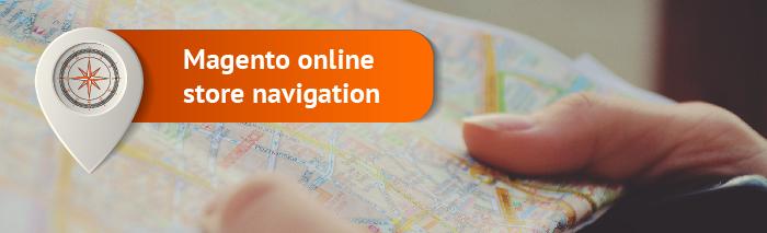 Magento online store navigation