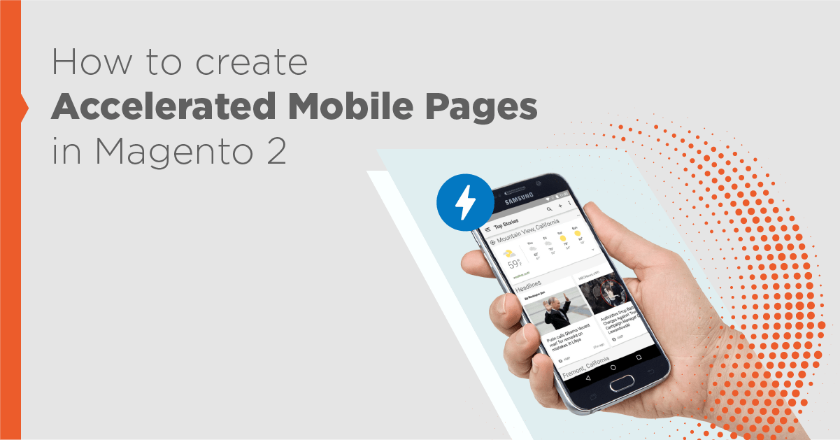 How to create Accelerated Mobile Pages in Magento 2