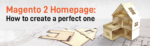 How To Create A Perfect Magento 2 Home Page image