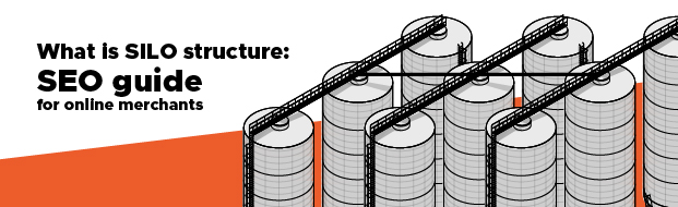 What is Silo Structure: SEO Guide for Online Merchants image