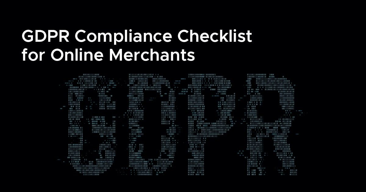 GDPR Compliance Checklist for Online Merchants