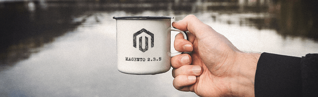 Magento 2.3.5 Release: Overview, New Features & Improvements